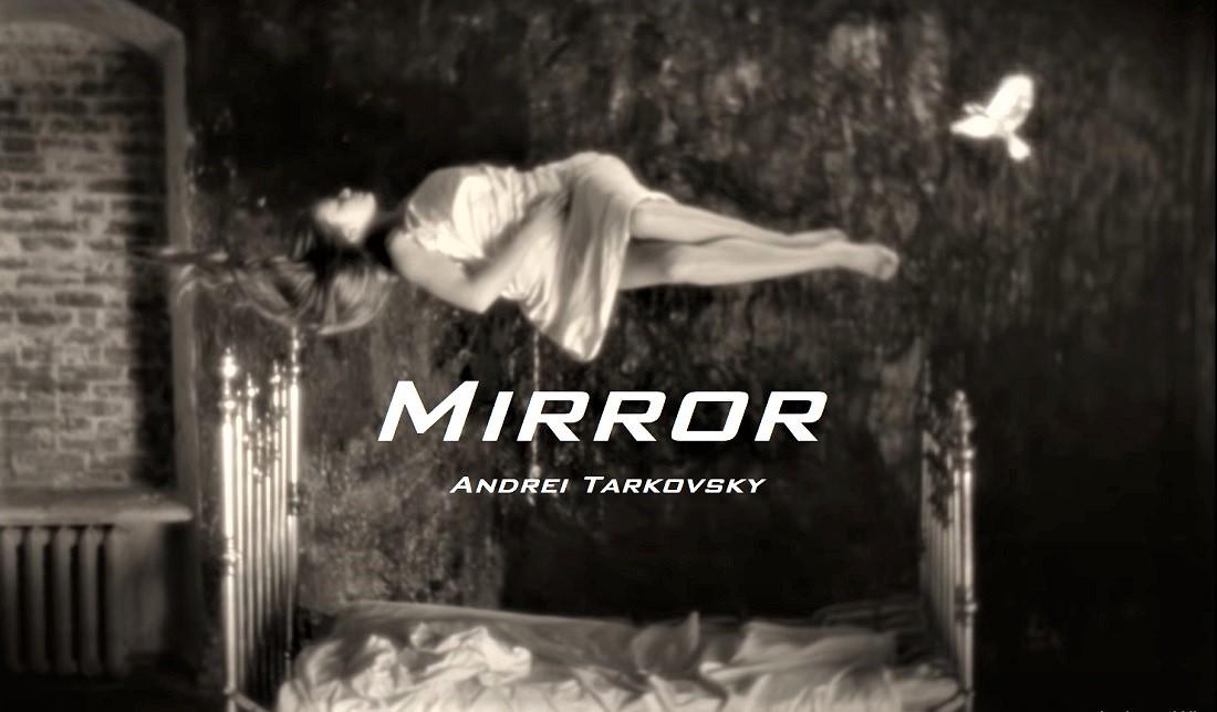 Review phân tích phim Zerkalo – Mirror: lạc mất lối về