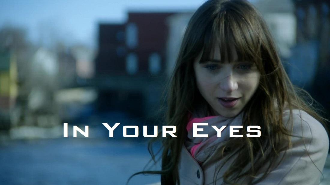 Review phim In Your Eyes: động lực của tình yêu
